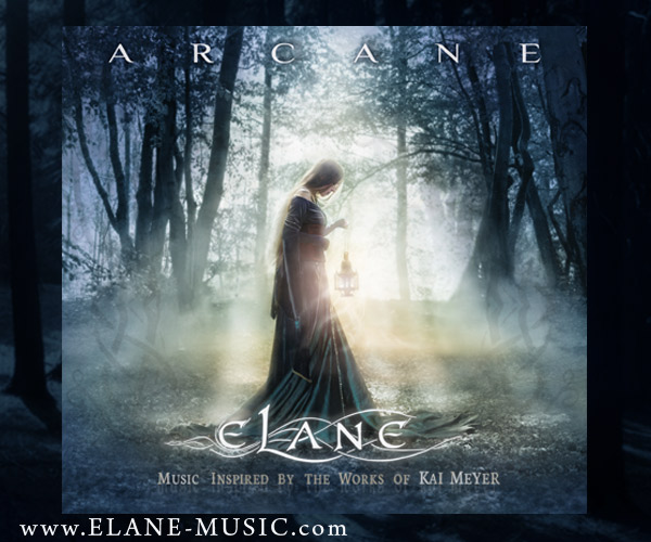 Arcane – Music inspired by the Works of Kai Meyer (Album 2011)